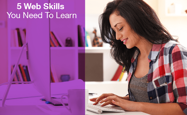 Top 5 Web Skills You Need To Learn To Run Your Own Business