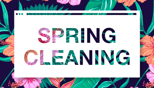 Best new features to add to your website for spring 2016 What month is spring cleaning