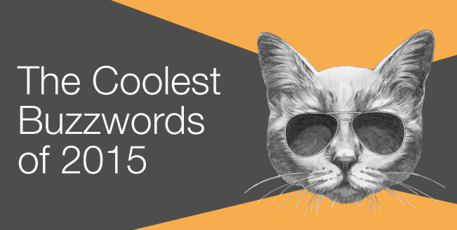 A Guide To Marketing Buzzwords for 2015