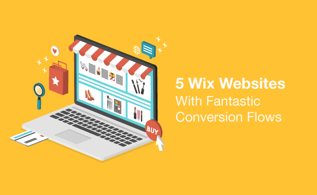 5 Wix Websites With Fantastic Conversion Flows