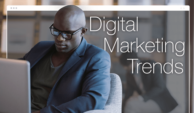 7 digital merketing trends