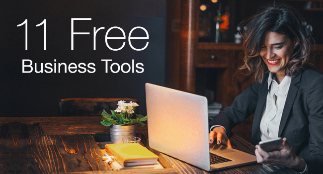 11 Free Business Tools to Make Your Life Easier