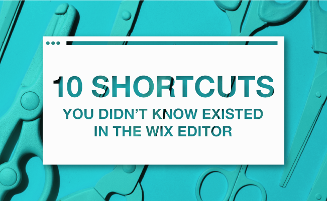 10 Shortcuts You Didn't Know Existed in the Wix Editor_image