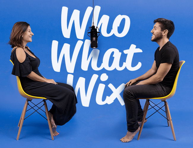 Introducing Wix's New Podcast: Who, What, Wix