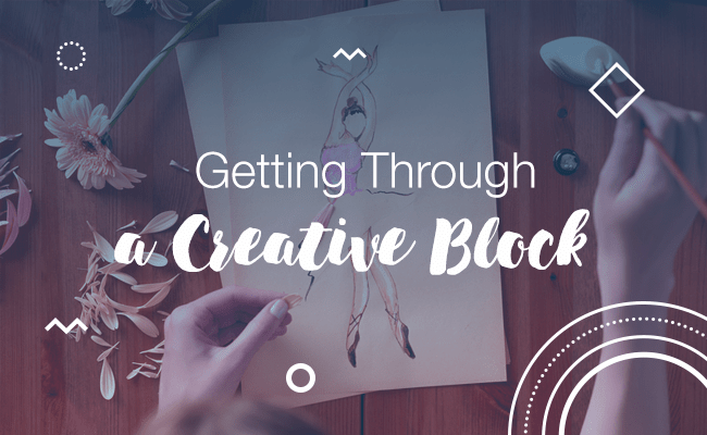 Getting Through a Creative Block