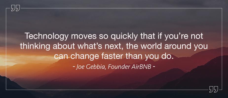Joe Gebbia AirBnb CEO, Inspiring Quotes