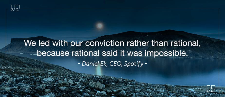 Daniel Elk, CEO Spotify, Inspirational Quotes