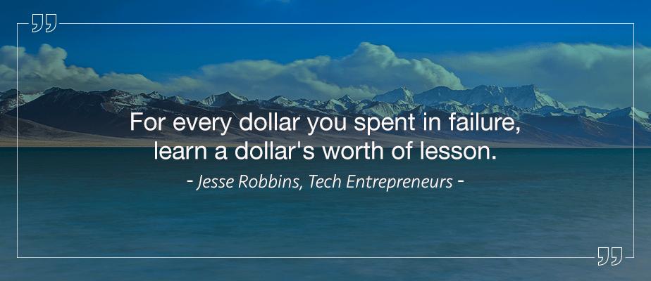 Jesse Robbins, Entrepreneur Quotes