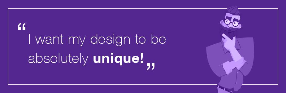Designer problems - make it unique