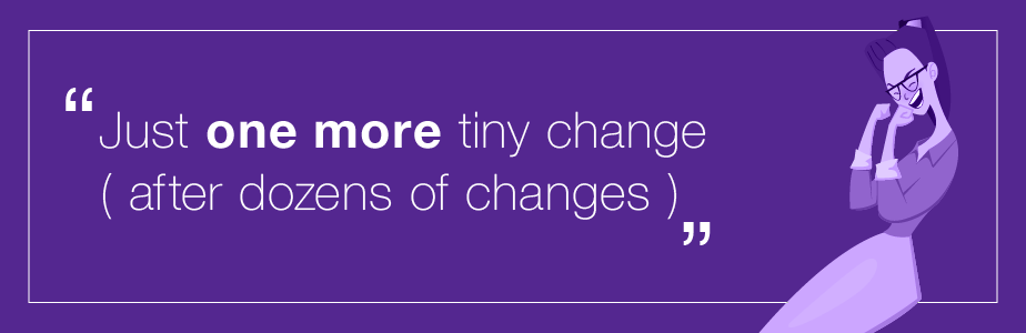 Designer problems - one more change