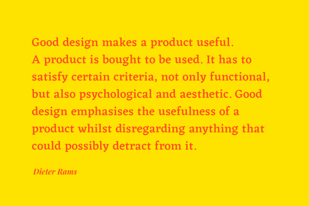 Dieter Rams' 10 Principles for Good Design Quote