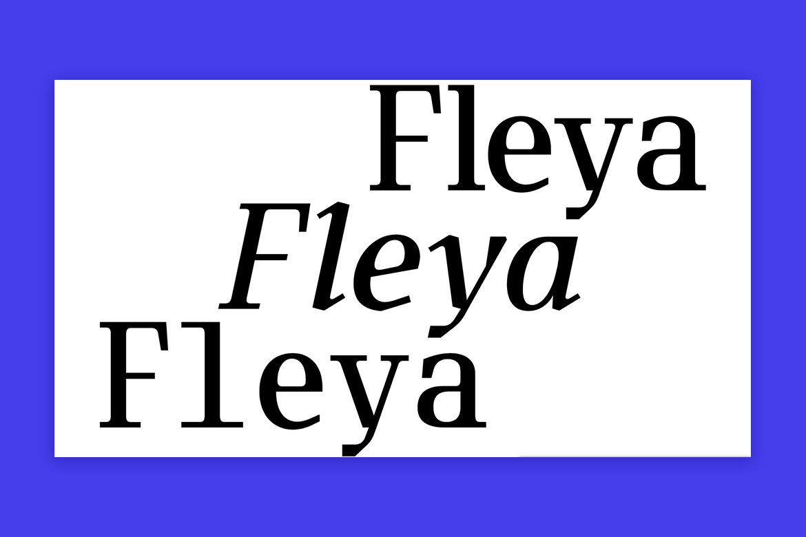 Fleya typeface by Tightype