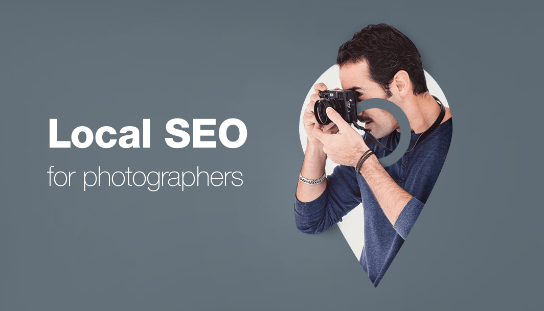 Local seo for photographers 10 tips to attract more clients junglespirit Choice Image
