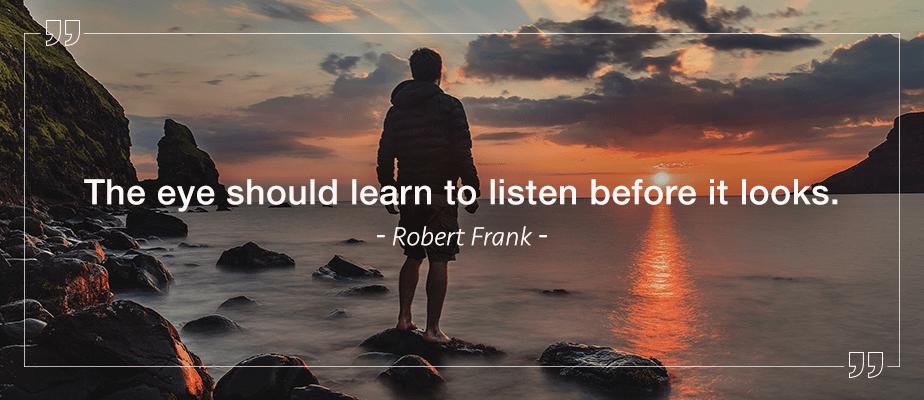 Robert Frank quote
