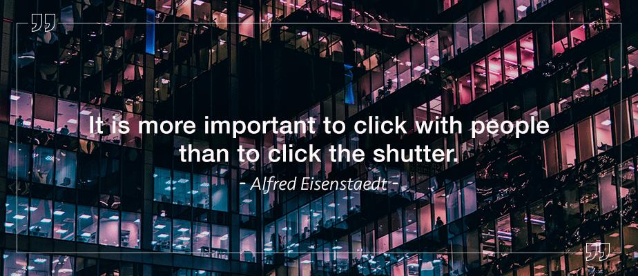 Alfred Eisenstaedt quote